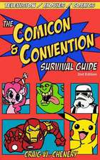 The Comicon and Convention Survival Guide