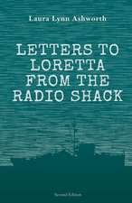 Letters to Loretta from the Radio Shack