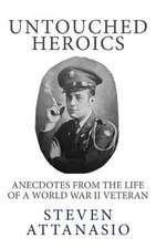 Untouched Heroics