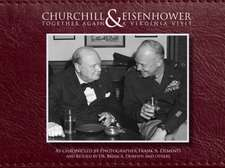 Churchill & Eisenhower: Together Again -- A Virginia Visit