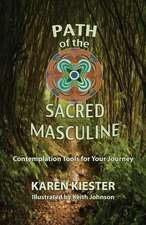Path of the Sacred Masculine