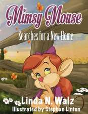 Mimsy Mouse Searches for a New Home