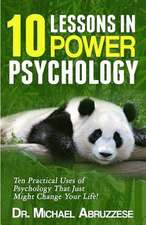 10 Lessons in Power Psychology