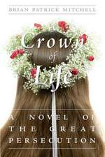 A Crown of Life
