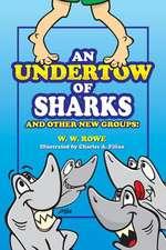 An Undertow of Sharks