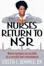 Nurses Return to Nsr