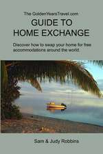 The Goldenyearstravel.com Guide to Home Exchange