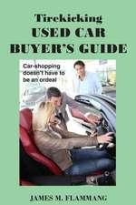 Tirekicking Used Car Buyer's Guide