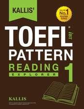 Kallis' TOEFL Ibt Pattern Reading 1