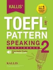 Kallis' TOEFL Ibt Pattern Speaking 2