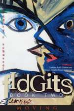 Fidgits Book 2 Moving:  A Modern Guide to Social Media, Texting, and Digital Communication