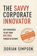 The Savvy Corporate Innovator