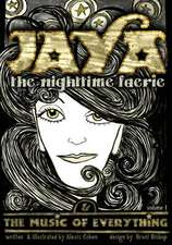 Jaya the Nighttime Faerie & the Music of Everything