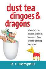 Dust Tea, Dingoes & Dragons