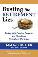 Busting the Retirement Lies