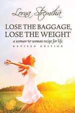 Lose the Baggage, Lose the Weight