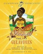 Princess Vinnea & the Gulavores