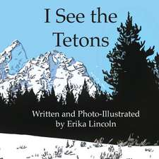 I See the Tetons