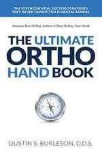 The Ultimate Ortho Handbook