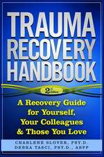 Trauma Recovery Handbook