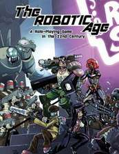 The Robotic Age