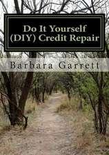 Do It Yourself (DIY) Credit Repair