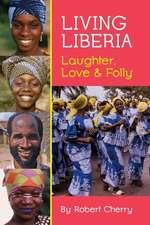 LIVING LIBERIA
