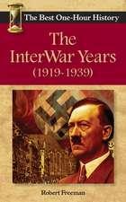 The Interwar Years (1919 - 1939)