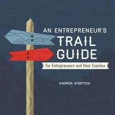 An Entrepreneur's Trail Guide