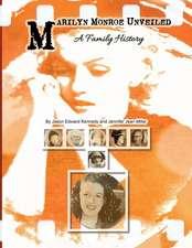 Marilyn Monroe Unveiled