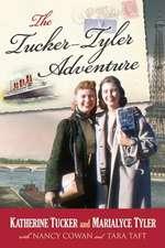 The Tucker - Tyler Adventure