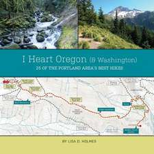 I Heart Oregon (and Washington)