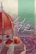 Lost in the City of Flowers