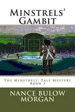 Minstrels' Gambit