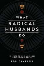 What Radical Husbands Do