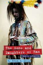 The Sons and Daughters of Ham