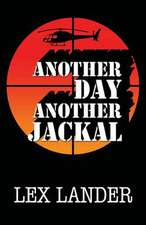 Another Day Another Jackal