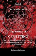 An Introduction to the Science of Offsetting - Book 1