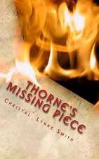 Thorne's Missing Piece