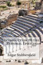Introduction to the Pastoral Epistles