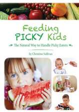 Feeding Picky Kids