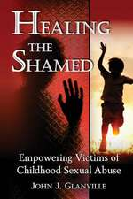 Healing the Shamed