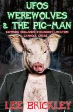 UFO's Werewolves & the Pig-Man