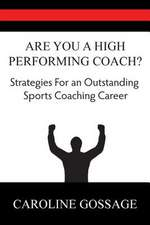 Are You a High Performing Coach?