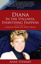 Diana - In the Stillness Everything Happens