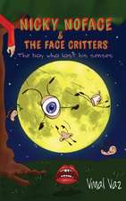 Nicky Noface & the Face Critters