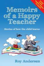Memoirs of a Happy Teacher