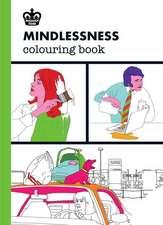 Modern Toss: Mindlessness Colouring Book