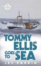 Tommy Ellis Goes to Sea