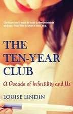 The Ten-Year Club